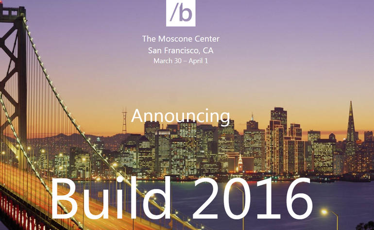 Microsoft Build 2016: What  Are You Looking Forward to?